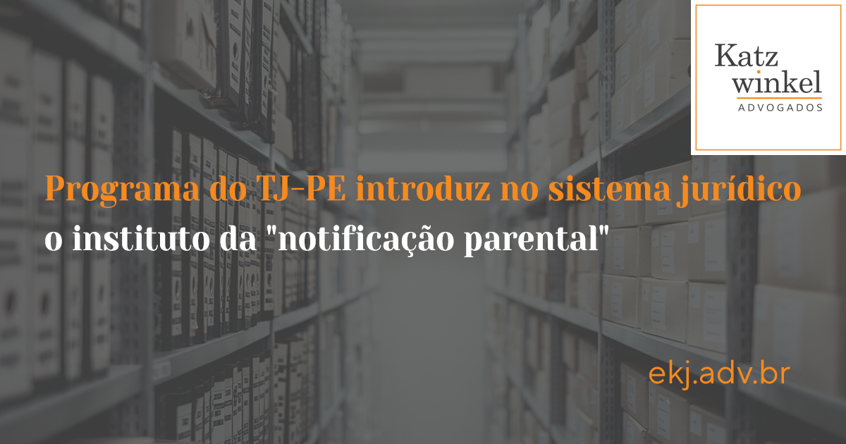 "sistema jurídico o instituto da ""notificação parental"""